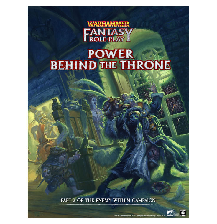 Enemy Within Campaign – Volume 3: Power Behind the Throne