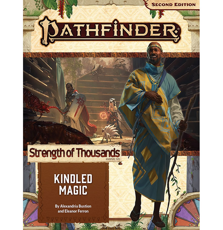 Pathfinder Adventure Path #169: Kindled Magic (Strength of Thousands 1 of 6)