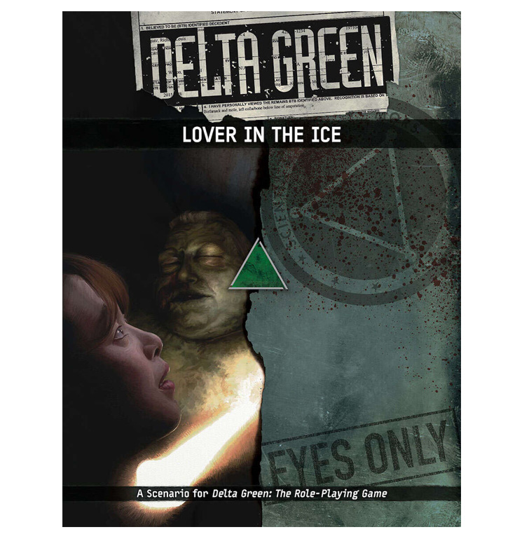 Delta Green : Lover in the Ice