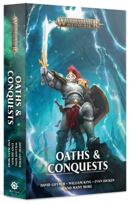 Black Library : Oaths and Conquests
